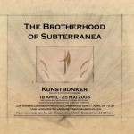 The Brotherhood of Subterranea (2008)